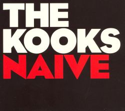 Na Ve The Kooks Songs Reviews Credits Allmusic