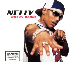 Nelly - Hot in Here