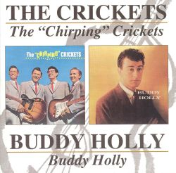 """The """"Chirping"""" Crickets/Buddy Holly"""