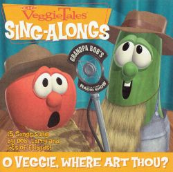 VeggieTales: O Veggie, Where Art Thou?