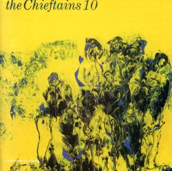 The Chieftains 10: Cotton-Eyed Joe