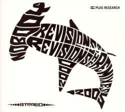 Revisions Revisions: The Remixes 2000-2005