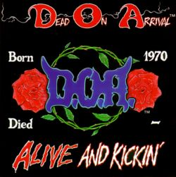 d o a dead on arrival biography history allmusic. Black Bedroom Furniture Sets. Home Design Ideas