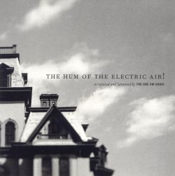The Hum of the Electric Air