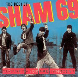 Cockney Kids Are Innocent: The Best of Sham 69