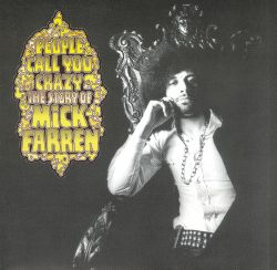 People Call You Crazy: The Story of Mick Farren