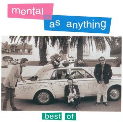 Best of Mental as Anything