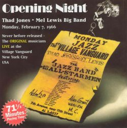 Opening Night: Thad Jones/Mel Lewis Big Band at the Village Vanguard February 7, 1966