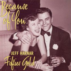 Because of You: Fifties Gold [Original Cast Record]