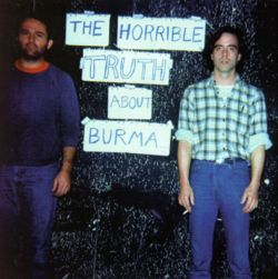 The Horrible Truth About Burma