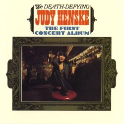 The Death Defying Judy Henske: The First Concert Album