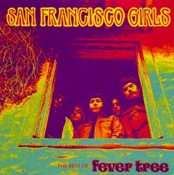 San Francisco Girls: The Best of Fever Tree