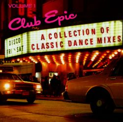 Club epic vol 1 a collection of classic dance mixes for Classic dance tracks