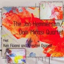 The Jon Hemmersam/Dom Minasi Quartet