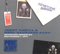 Pure Jerry: Keystone Berkeley, September 1, 1974