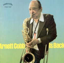 Arnett Cobb Is Back