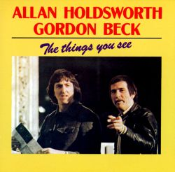 Allan Holdsworth - Road Games - All Night Wrong