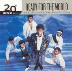 20th Century Masters - The Millennium Collection: The Best of Ready for the World
