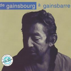De Gainsbourg à Gainsbarre, Vol. 1