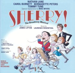 Sherry! The Broadway Musical (World Premiere Cast Recording)