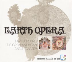 Earth Opera/Great American Eagle Tragedy