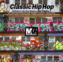 Classic hip hop definitive hip hop mastercuts vol 1 for Classic house mastercuts vol 3