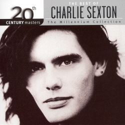 20th Century Masters - The Millennium Collection: The Best of Charlie Sexton