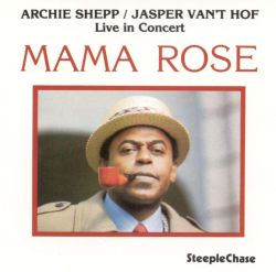 Archie Shepp and Jasper Vant Hof The Fifth Of May