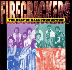 Firecrackers: The Best of Mass Production
