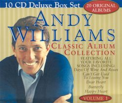 Classic Album Collection, Vol. 1 - Andy Williams | Songs, Reviews, Credits | AllMusic