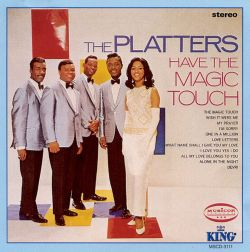 The Platters Have the Magic Touch