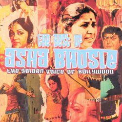 Best of Asha Bosle: The Golden Voice of Bollywood