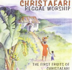 Reggae Worship: First Fruits