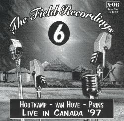 The Field Recordings 6: Live in Canada '97
