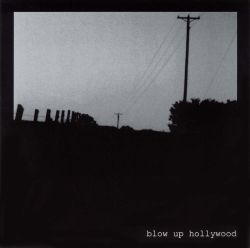 Blow Up Hollywood