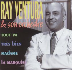 tout va tres bien madame la marquise ventura songs reviews credits allmusic