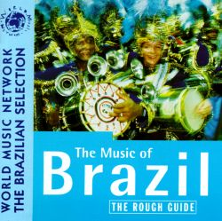 Rough Guide to the Music of Brazil [CD #1]