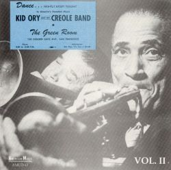 Kid Ory at the Green Room, Vol. 2