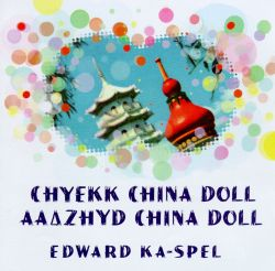 Chyekk, China Doll