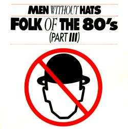 Folk of the '80s (Part III)