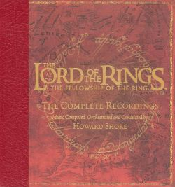 The Lord of the Rings: Fellowship of the Ring - The Complete Recordings