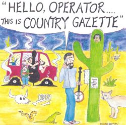 Hello Operator... This Is Country Gazzette