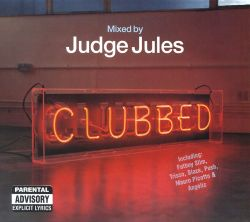 Judge Jules - Clubbed 2002