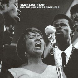 Barbara Dane & the Chambers Brothers