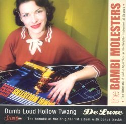 Dumb Loud Hollow Twang [Deluxe]