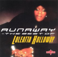 Runaway: The Best of Loleatta Holloway