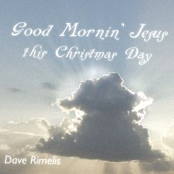 Good Morning Jesus This Christmas Day