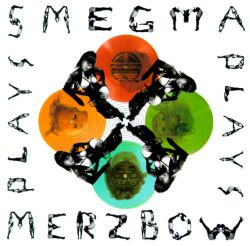 Smegma Plays Merzbow/Merzbow Plays Smegma