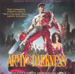 Army of Darkness [Original Motion Picture Soundtrack]