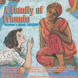 A Family of Friends: Women's Music Sampler